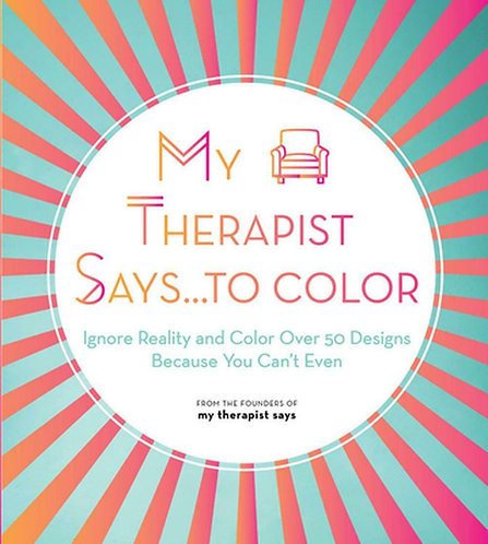 My Therapist Says to Colour!
