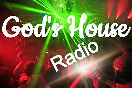 God's House Radio