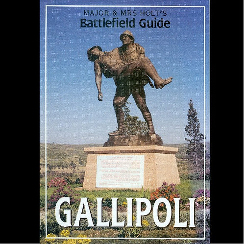 Major & Mrs Holt's Battlefield Guide to Gallipoli