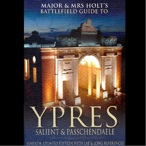 Major & Mrs Holt's Battlefield Guide to Ypres