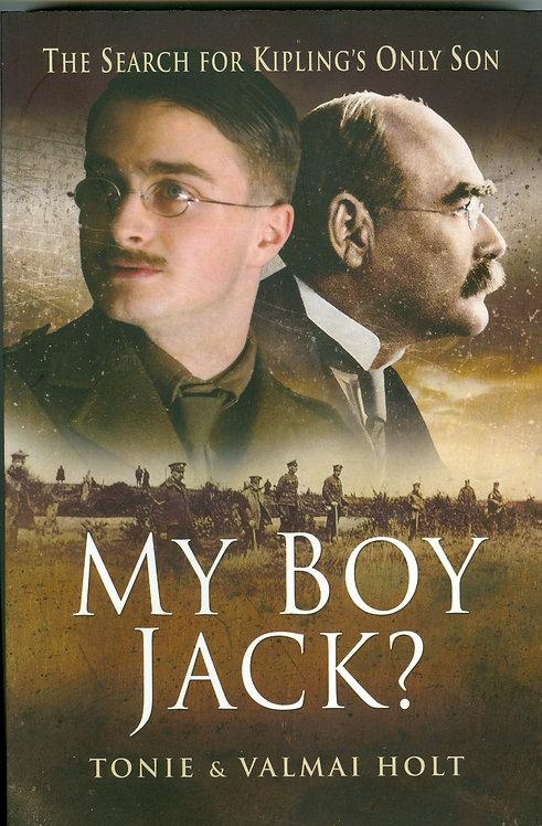 My Boy Jack? The Biography of John Kipling