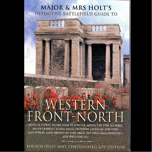 Major & Mrs Holt's Battlefield Guide- Western Front - North