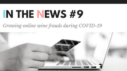 Growing online wine scams during COVID-19