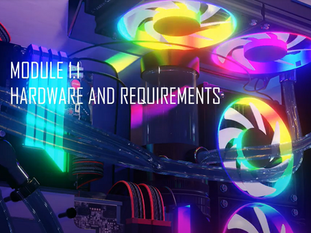 EARLY ACCESS: Module 1 - Hardware and Requirements