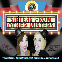 Sisters From Other Misters