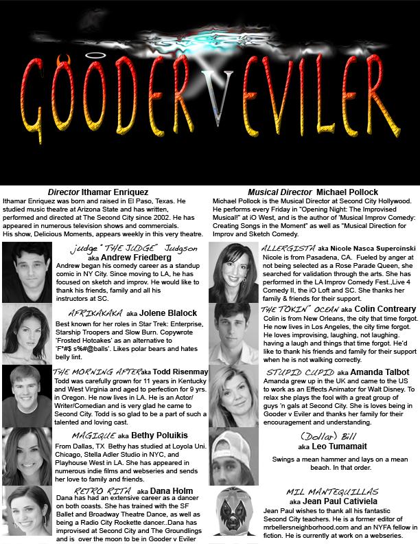 Gooder vs Eviler