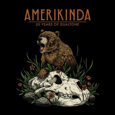 "Dualtone Records announces ""Amerikinda: 20 Years of Dualtone"""
