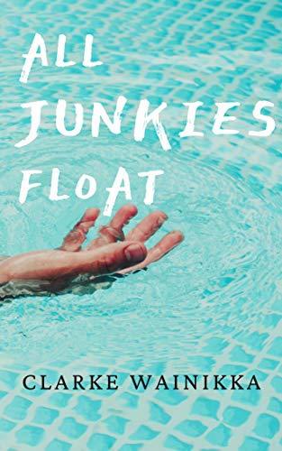 All Junkies Float