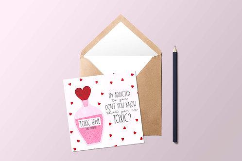 Toxic Love Card