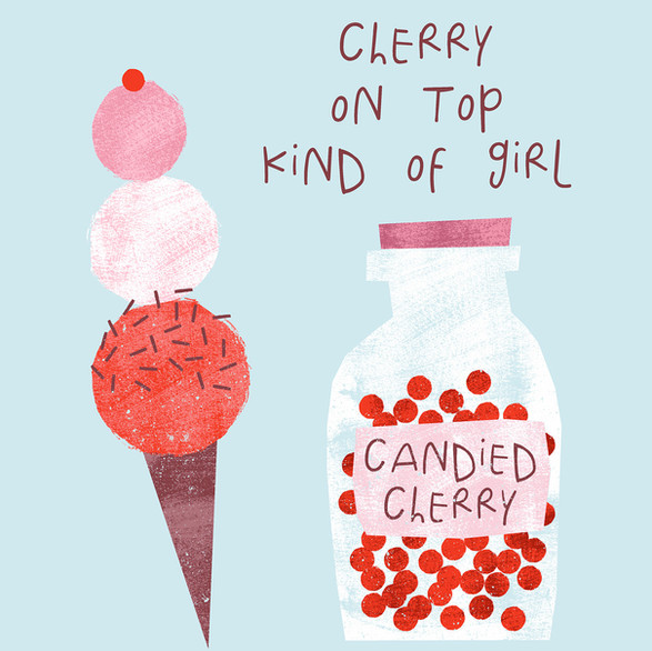 Cherry on Top Kind of Girl