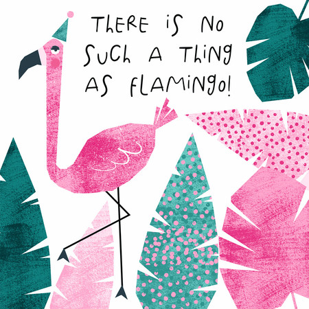 There is No Such a Thing as Flamingo