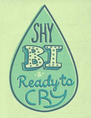 Shy Bi & Ready to Cry