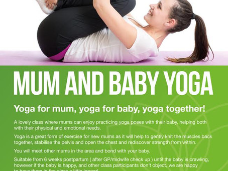 Mum & Baby Yoga - Start date now changed to the 10th December.
