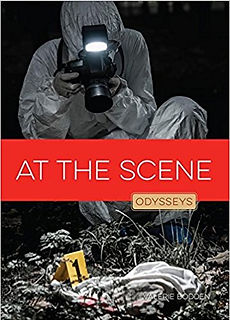 Odysseys in Crime Scene Science books, At the Scene, Digital Forensics, Identification, Lab Analysis, Medical Examination, Mind of a Criminal