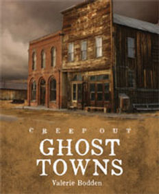Creep Out books, Caves, Cemeteries, Ghost Towns, Haunted Houses, Old Jails, Tombs