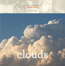 Our Wonderful Weather boos, Clouds, Hurricanes, Snow, Thunderstorms, Tornadoes