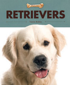 Fetch dog books,Beagles, Boxes, Bulldogs, Chihuahuas, Dachshunds, German Shepherd, Poodles, Retrievers, Terriers