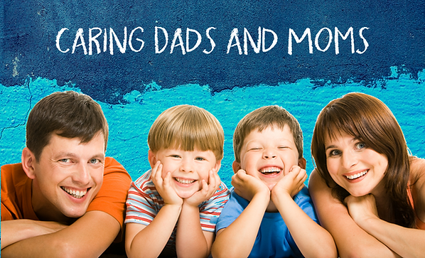 Caring Dads and Moms