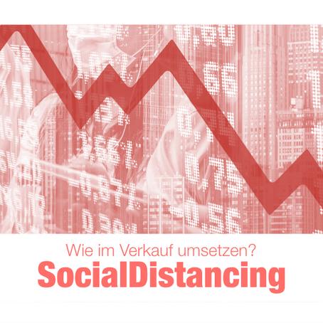 SPEZIAL: Wie SOCIAL.DISTANCING im Verkauf umsetzen?