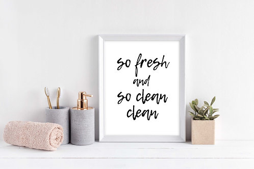 So Fresh & So Clean Clean Wall Print