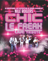 Le Freak - Chic & Nile Rogers Tribute