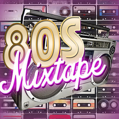 80'S MIX TAPE (AFTERNOON)
