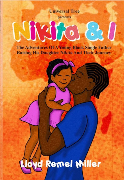 Childrens book cover; Universal Tree Presents Nikita & I (by Lloyd Remel Miller & Shireen Wright)