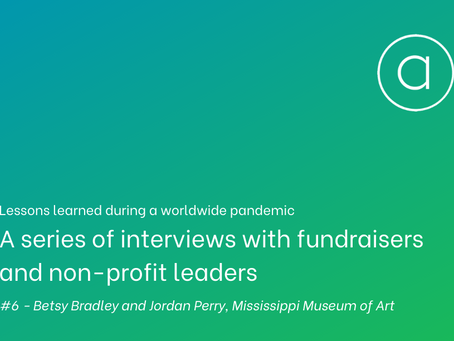 Lessons learned - an interview with Betsy Bradley and Jordan Perry of the Mississippi Museum of Art