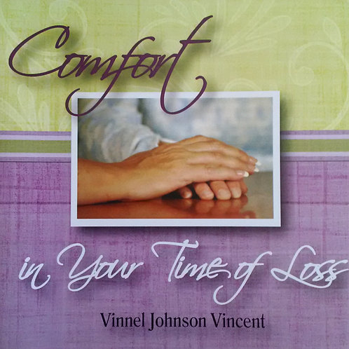 Comfort in Your Time of Loss