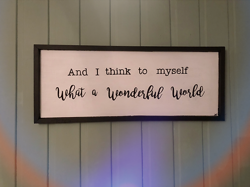 Hand crafted Wonderful World Wooden Sign