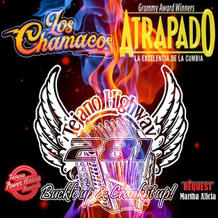 Tejano Highway 281 Ft. Atrapado &    Los