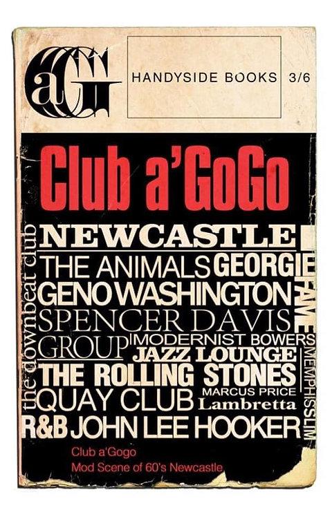 Club a'Gogo & The Mod Scene of 1960s Newcastle