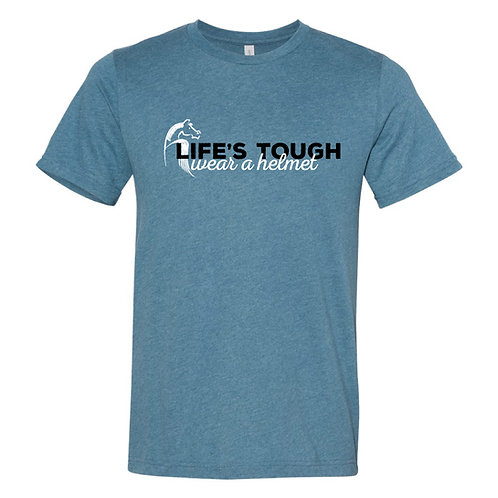 Life's Tough Unisex tee - MSRP $27