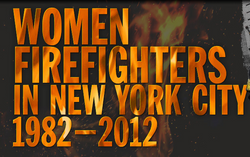 Exhbition: Women Firefighters in NYC