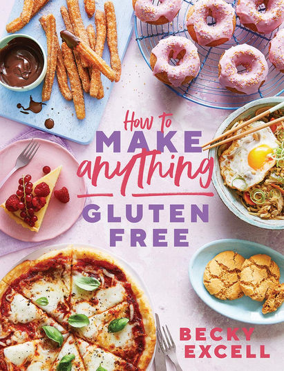 How To Make Anything Gluten Free by Becky Excell