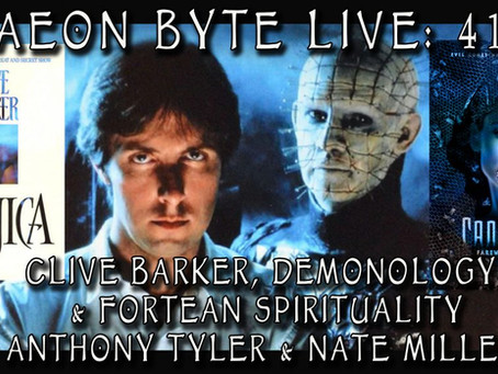 Talking Horror, Clive Barker, and Esotericism on Aeon Byte Gnostic Radio