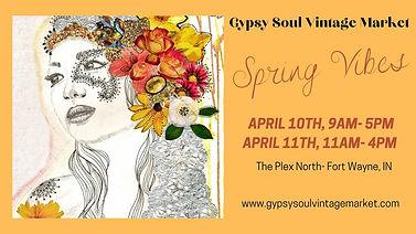 Gypsy Soul Vintage Market - Spring Vibes