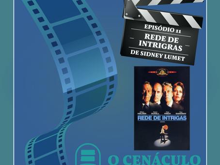 Episódio 11 - Rede de Intrigas, de Sidney Lumet