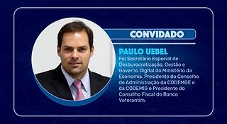 Episódio 132 - Paulo Uebel e a luta establishment versus sociedade