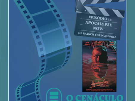Episódio 13 - Apocalypse Now, de Francis Ford Coppola