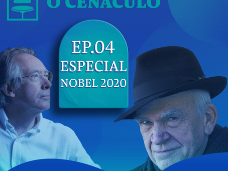 Episódio 04 - Especial Nobel de Literatura