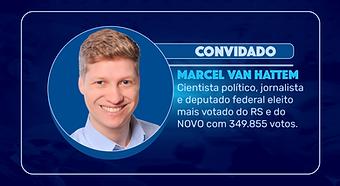 Episódio 126 - Marcel Van Hattem analisa a política nacional