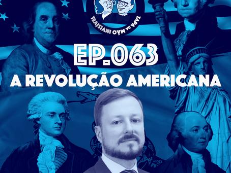 Episódio 063 - A revolução americana