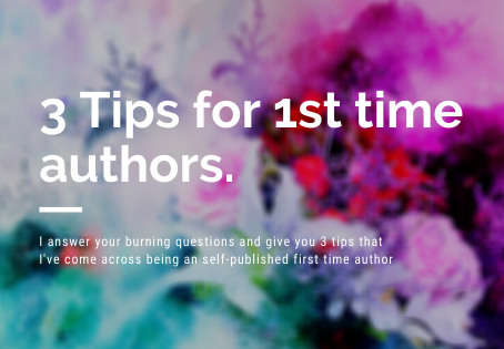 3 Tips for the 1st time #IndieAuthor
