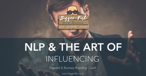 NLP & The Art of Influencing