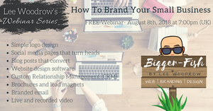 How to brand your small business webinar by Bigger-Fish