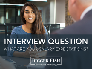 Interview Question... What are your salary expectations?