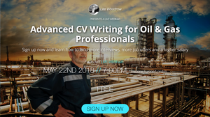 Advanced CV Writing for Oil & Gas Professionals Webinar