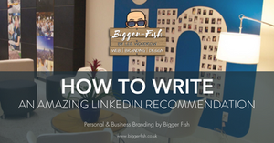 How to write an amazing LinkedIn recommendation