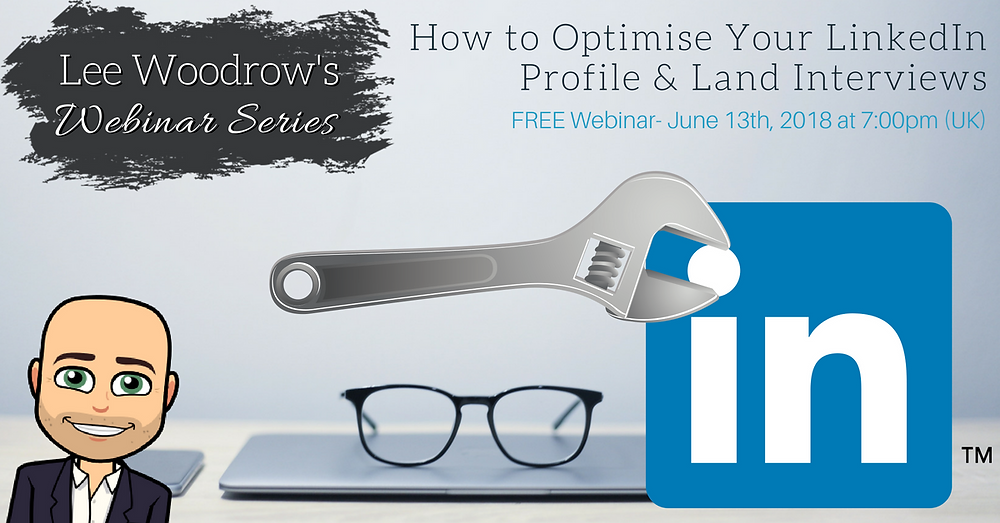 How to Optimise Your LinkedIn Profile & Land Interviews